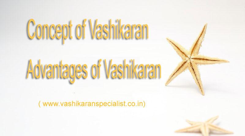 Concept of Vashikaran