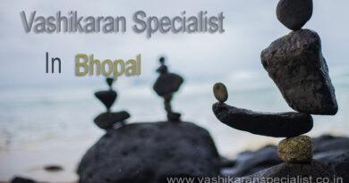 Vashikaran specialist in Bhopal