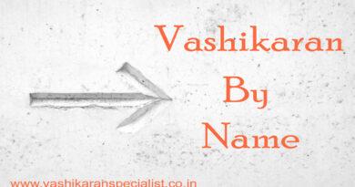 How to do Vashikaran by Name
