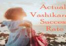 Actual Vashikaran success rate